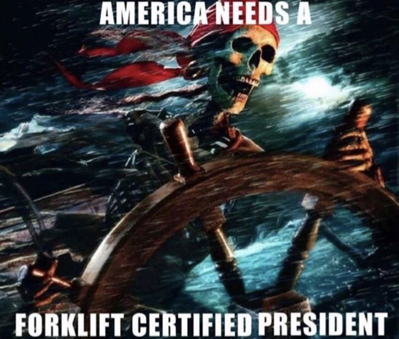 america needs a forklift certified president