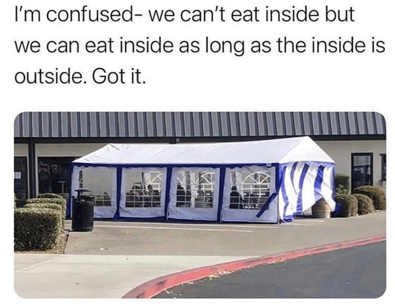 im confused we can't eat inside