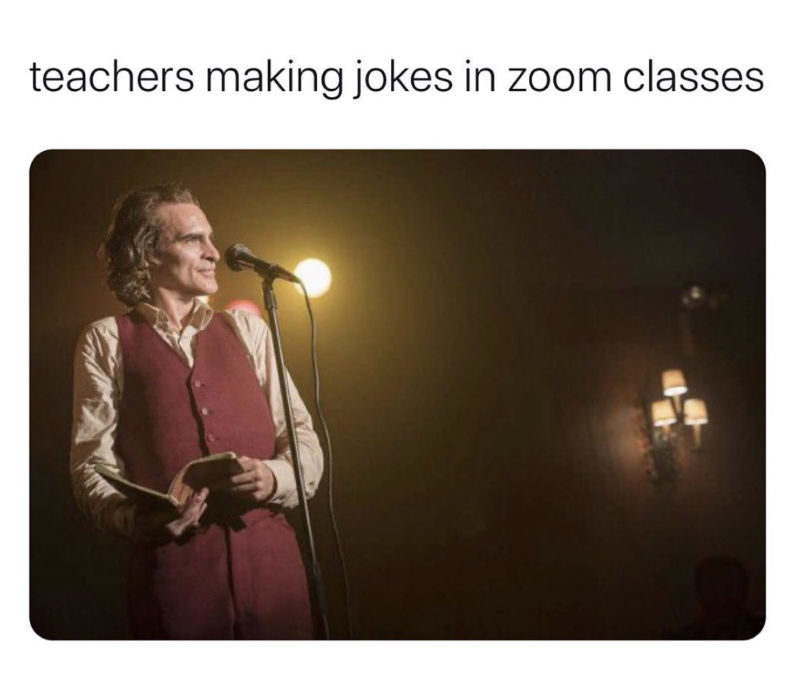 teachers making jokes in a zoom class meme
