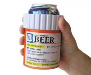 Prescription Beer Koozie – Because you've got a fever and the only prescription is more beer.