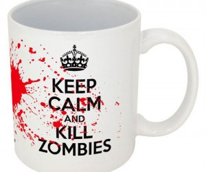 Keep Calm And Kill Zombies Mug – In the event of a zombie apocalypse do exactly what the mug says.