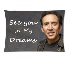 Don't think you're bed set is disturbing enough? Why not throw in a Nic Cage pillowcase to creep things up a bit?