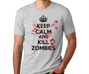 Probably the most important motto you could wear on your chest during a zombie apocalypse