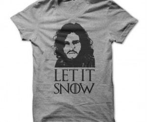 Game of Thrones Let It Snow Tee – Because the cold never bothered Jon anyway