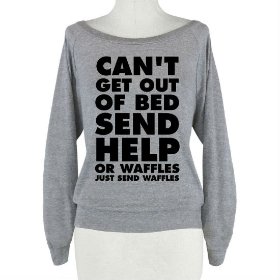cant get out of bed send waffles