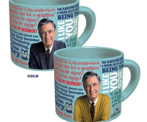 Mister Rogers Heat Changing Mug – When you pour in a hot beverage Mister Rogers puts on one of his famous sweaters!