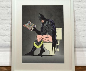 Batman on the toilet poster! – Even Superheroes gotta go.