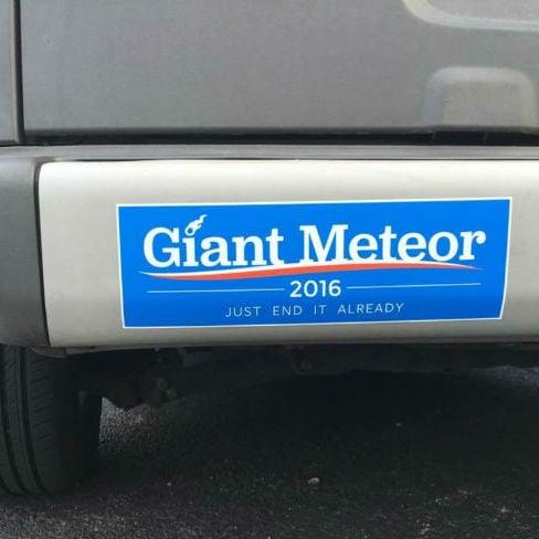 giant-meteor-2016-bumper-sticker-just-end-it-already