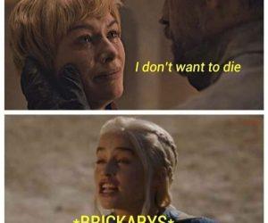 Brickarys Cersei Brick Meme – I don't want to die