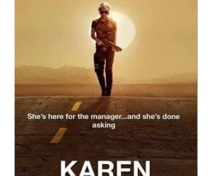 Karen Movie Poster – She's here for the manager and she's done asking
