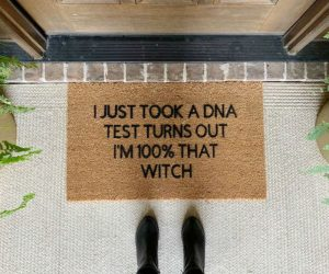 I just took a DNA test turns out I'm 100% that witch!