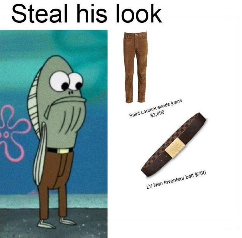 steal his look spongebob fish meme