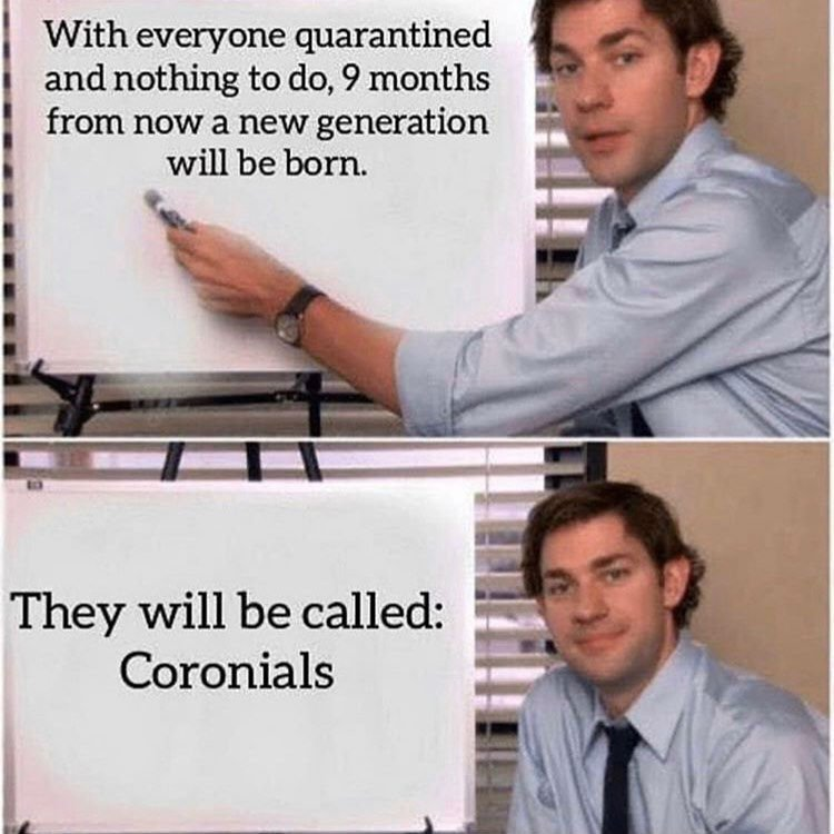a new generation will be born they will be called coronials