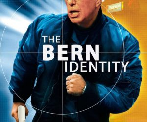 The Bern Identity movie poster meme – They stole his nomination now he wants it back