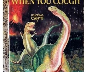 Cover Your Mouth When You Cough Dinosaur Book – Meme