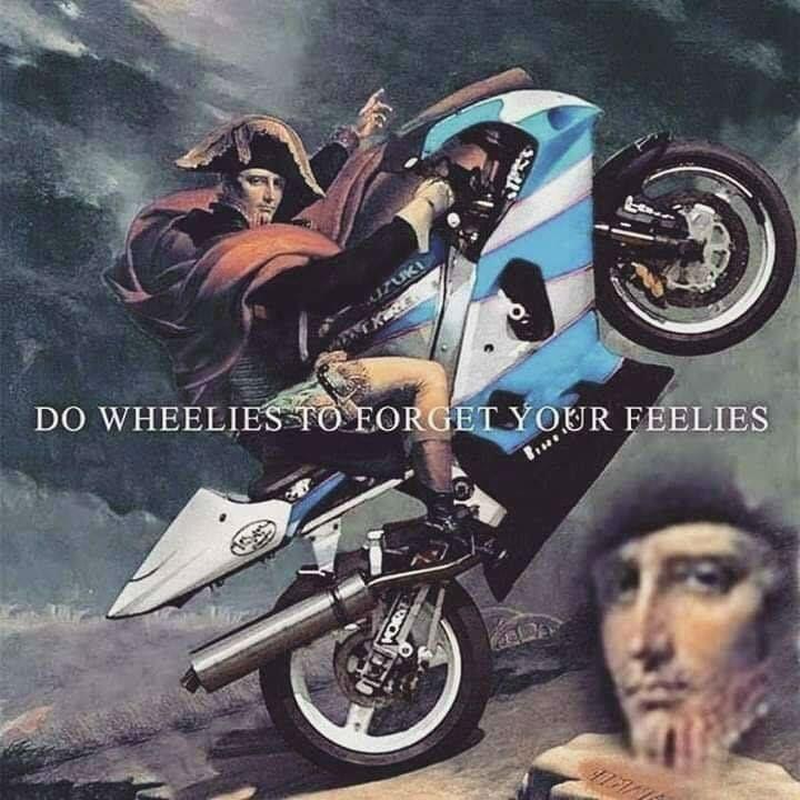 do wheelies to forget your feelies meme