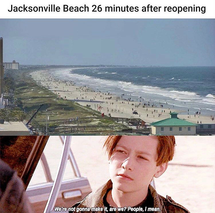 jacksonville beach 26 minutes after reopening meme