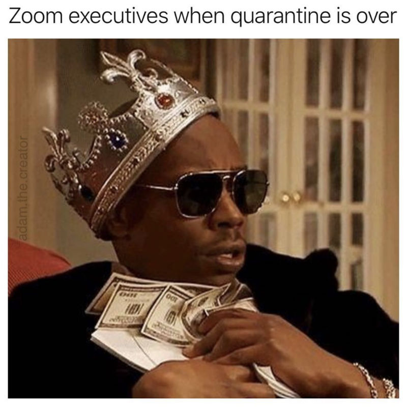 zoom executives when quarantine ends