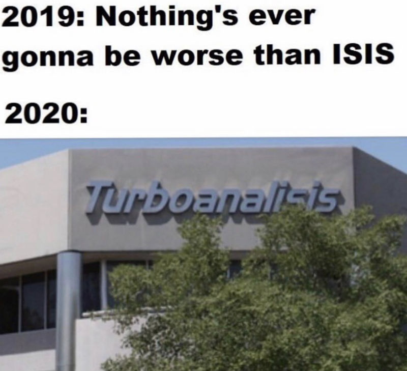 2019 nothings ever gonna be worse than isis