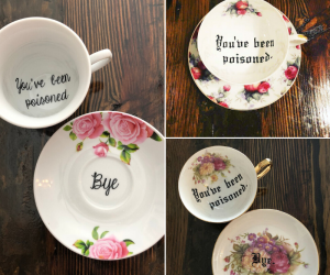 You've Been Poisoned Teacup Set! -The perfect tea set to freak out your friends!