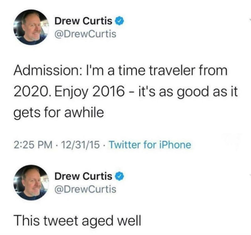 im a time traveler from 2020 meme