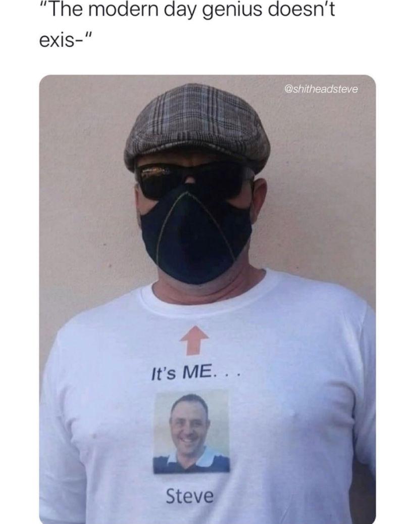 its me steve face mask guy