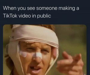 When You See Someone Making A TikTok Video In Public – Meme