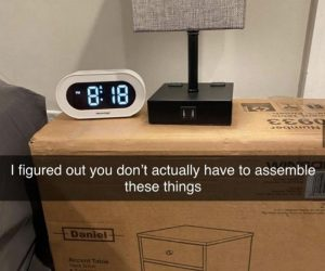 I Figured Out You Don't Actually Have To Assemble These Things – Ikea Furniture Meme