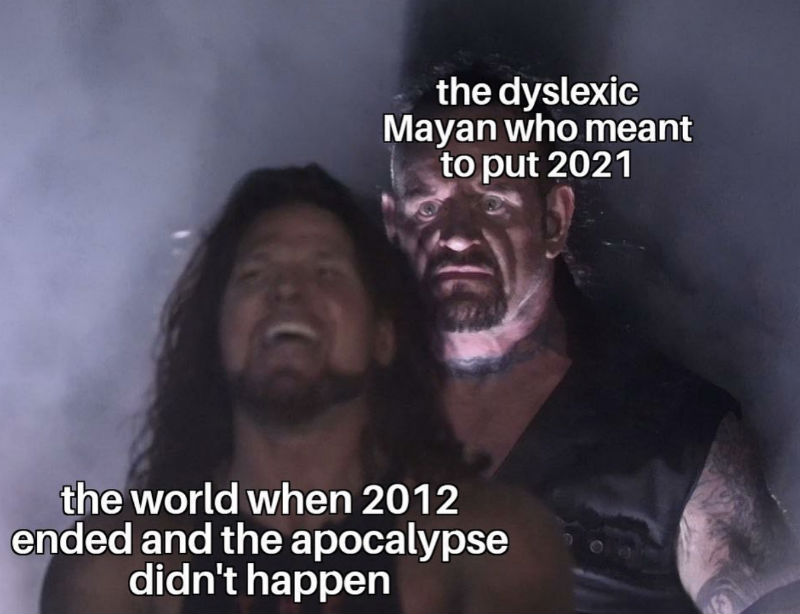 the dyslexic mayan who wrote 2021