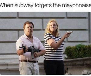 When Subway Forgets The Mayonnaise – Meme