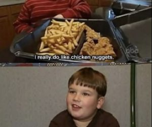 Chicken Nuggets Is My Family – Meme