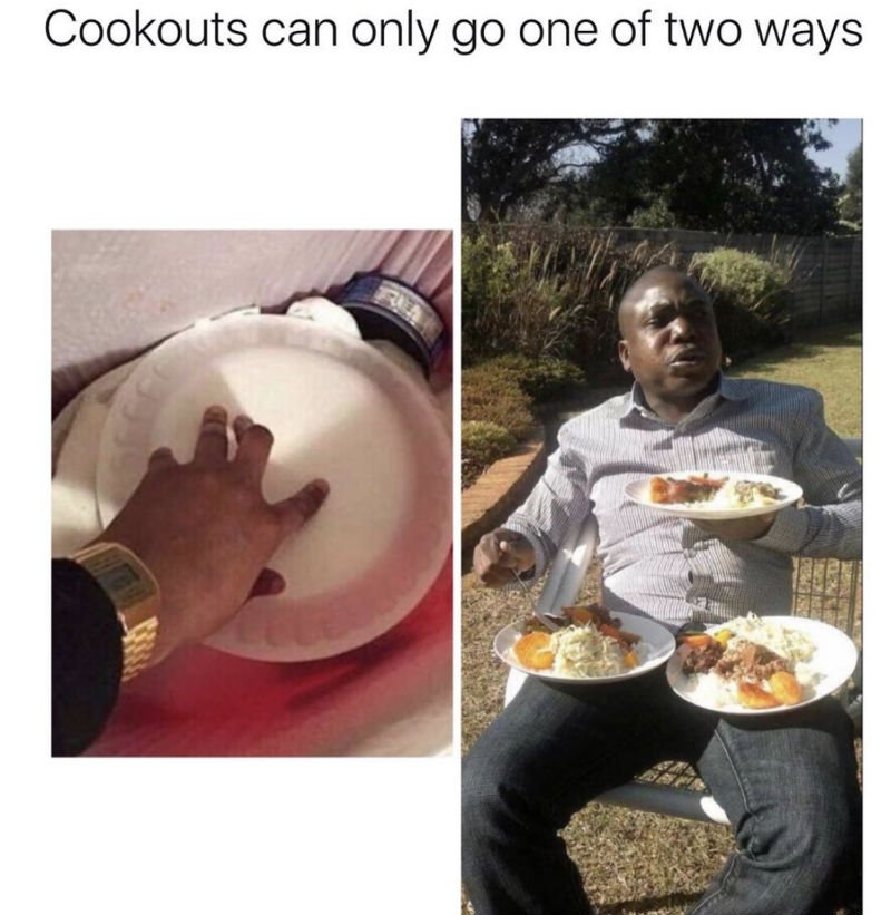 cookouts can only go one of two ways