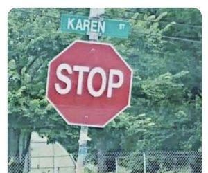 Karen Stop Sign – Meme