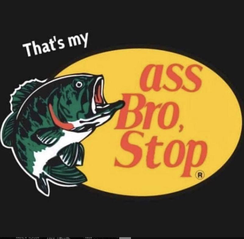 thats my ass bro stop