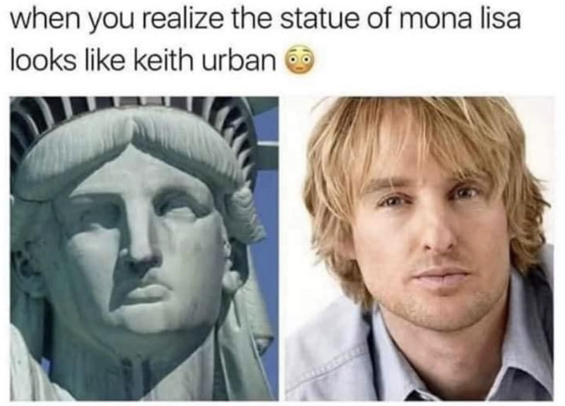 when you realize the statue of mona lisa looks like keith urban