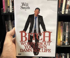 Will Smith Bitch Worry About Your Own Damn Sex Life – Meme