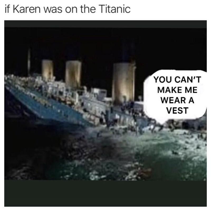 if karen was on the titanic meme