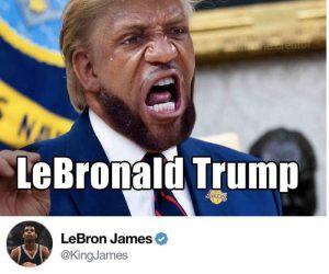 LeBronald Trump – Meme