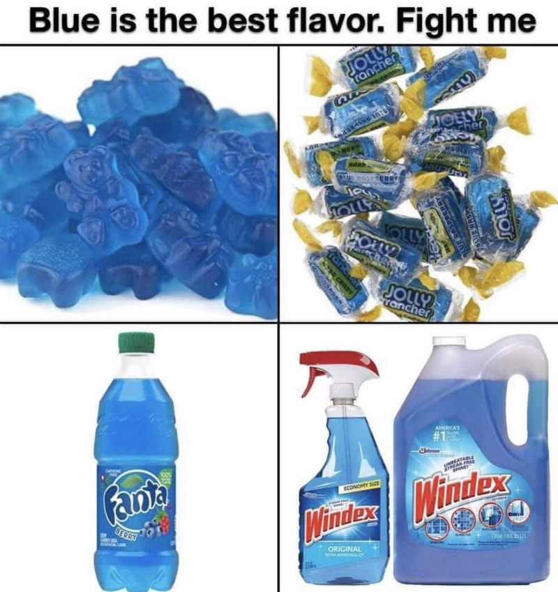 blue is the best flavor