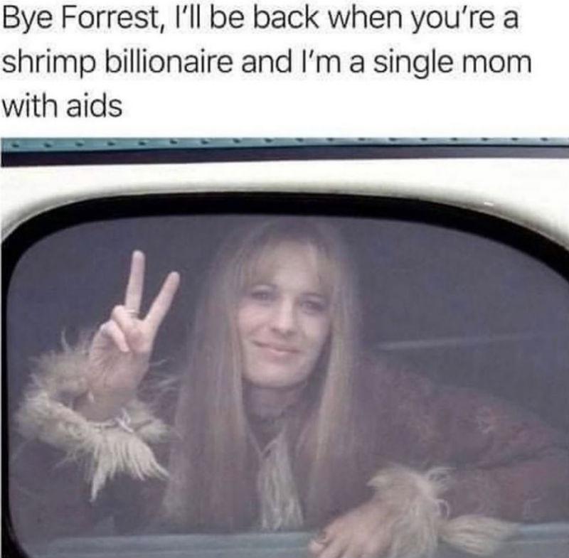 bye forrest ill be back