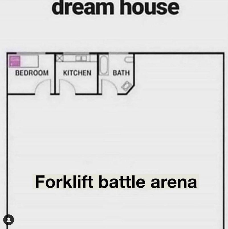 dream house forklift battle