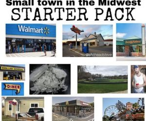 Small Town in the Midwest Starter Pack – meme