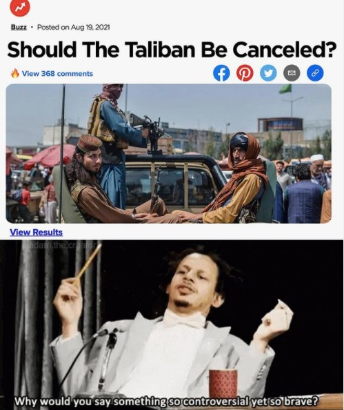 should the taliban be cancelled meme