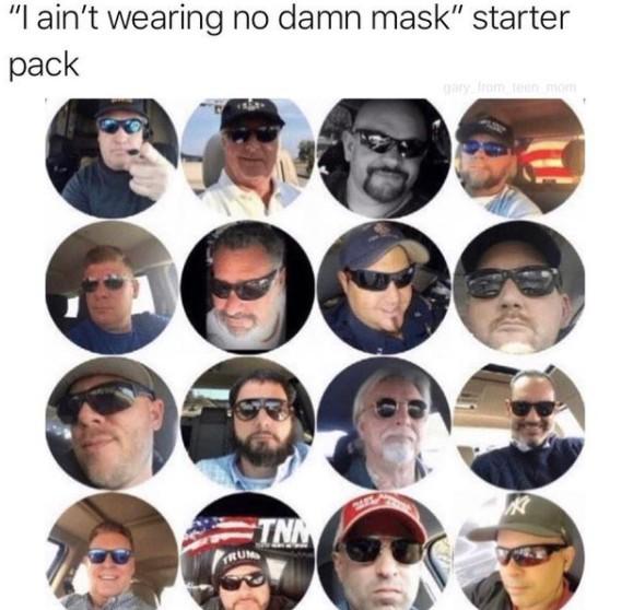 i aint wearing no damn mask starter pack